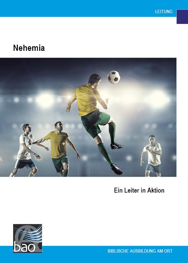 Nehemia, ein Leiter in Aktion Image