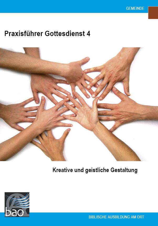 Praxisführer Gottesdienst: Kreative und geistliche Gestaltung Image